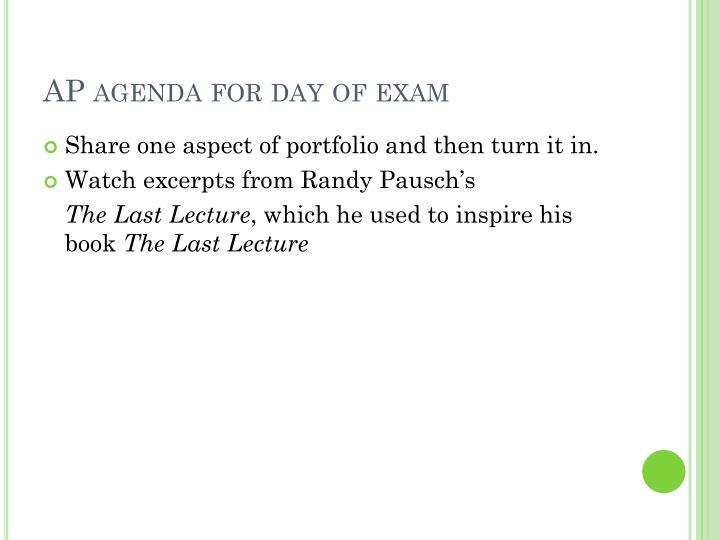 AP agenda for day of exam