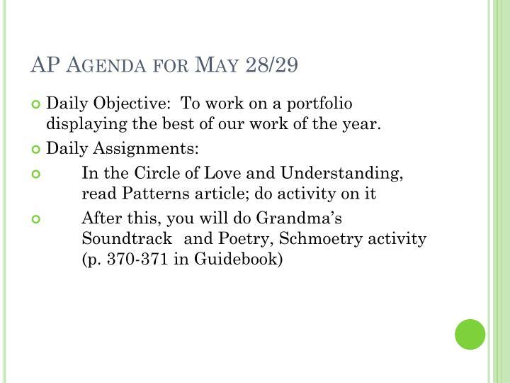 AP Agenda for May 28/29