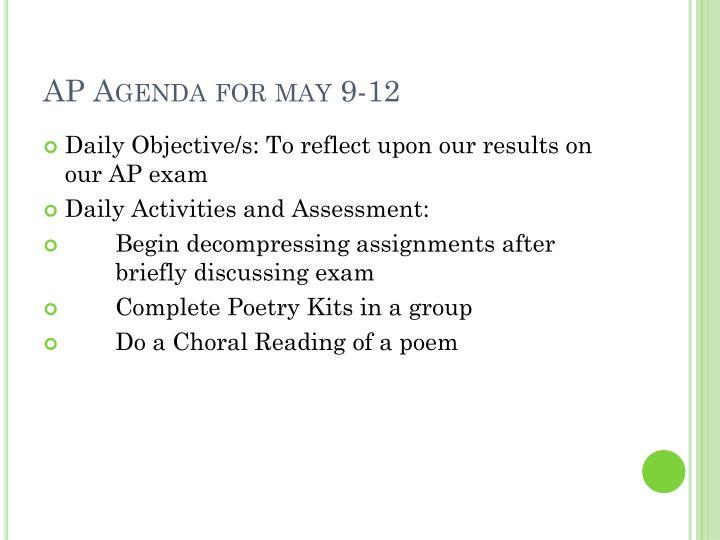 AP Agenda for may 9-12
