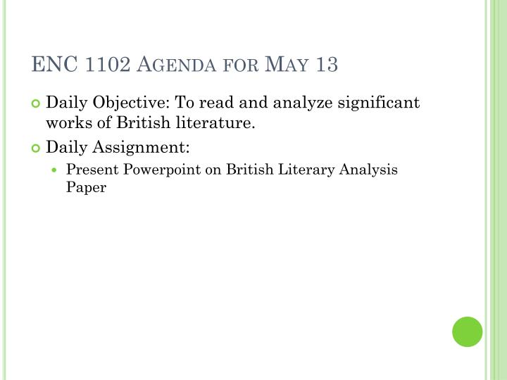 ENC 1102 Agenda for May 13