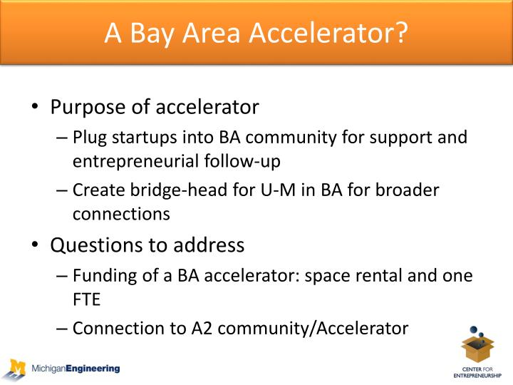 A Bay Area Accelerator?