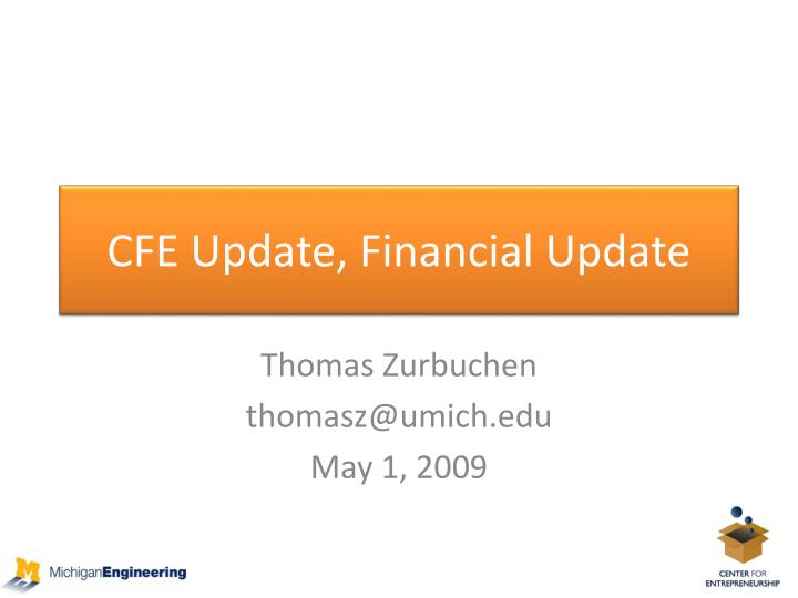 Cfe update financial update
