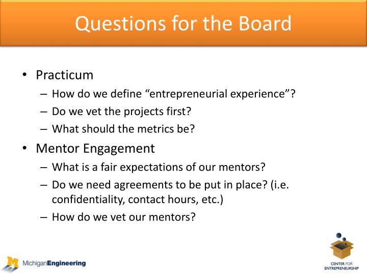 Questions for the Board