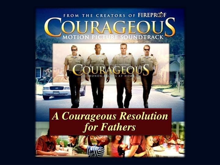 A Courageous