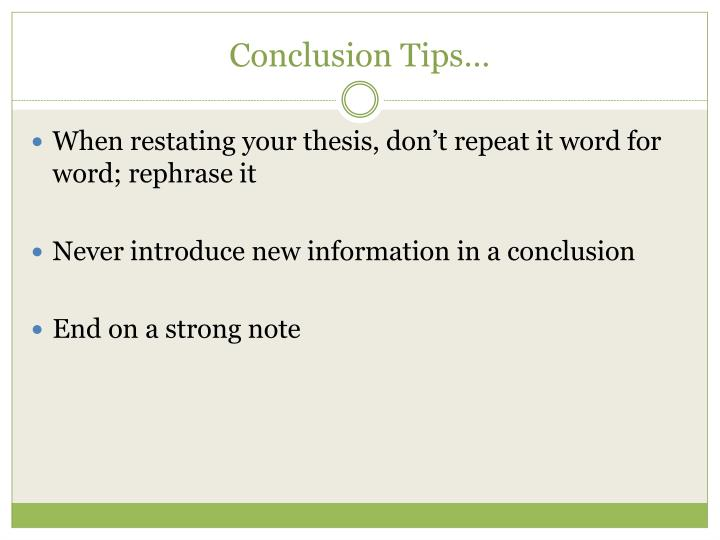 Conclusion Tips…
