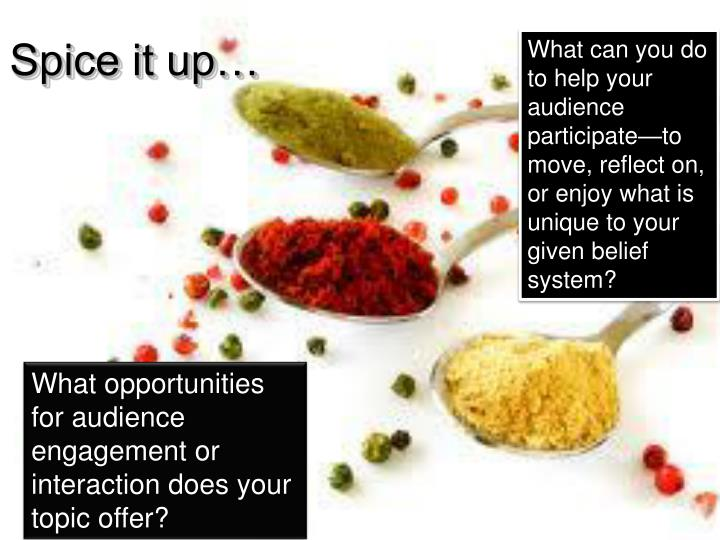 Spice it up…