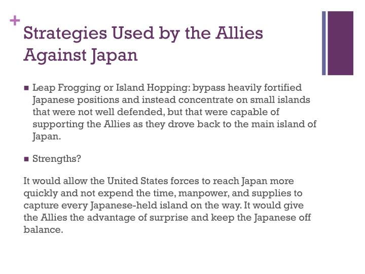 Strategies Used by the Allies Against Japan