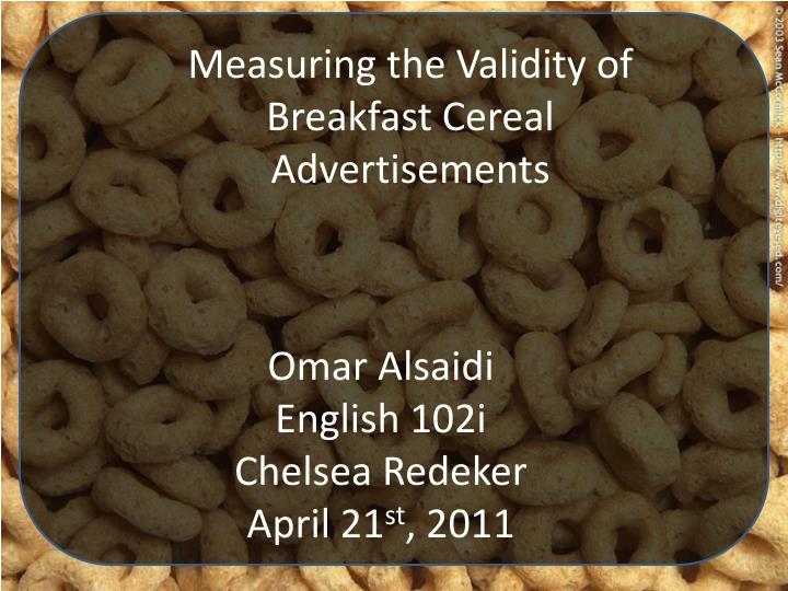 Measuring the Validity of Breakfast Cereal Advertisements