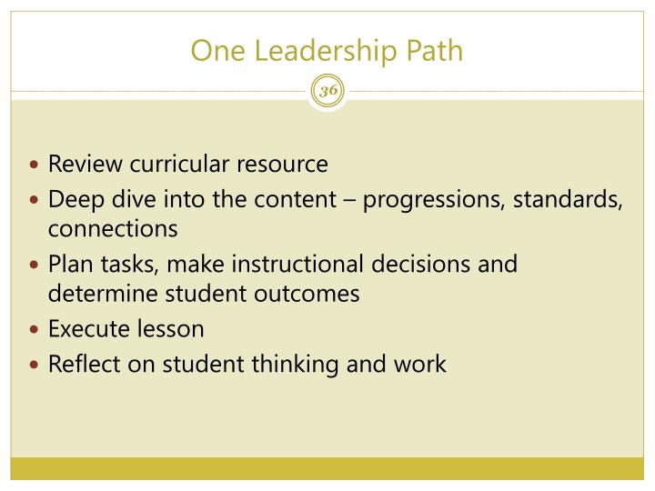 One Leadership Path