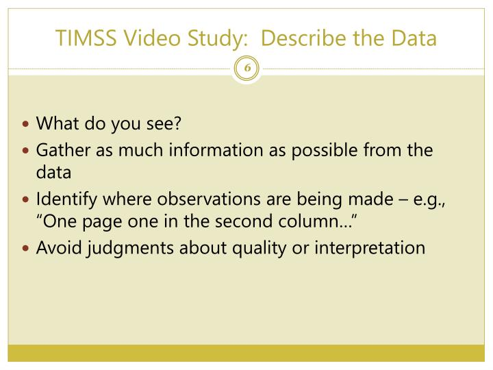 TIMSS Video Study:  Describe the Data