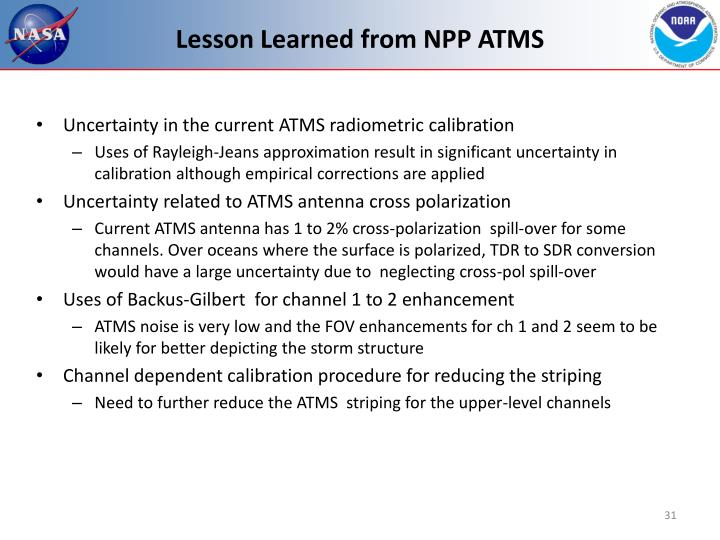 Lesson Learned from NPP ATMS