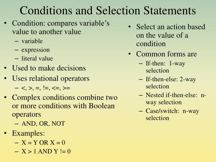 Conditions and Selection Statements