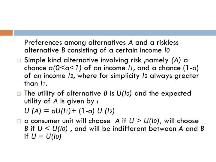 Preferences among alternatives