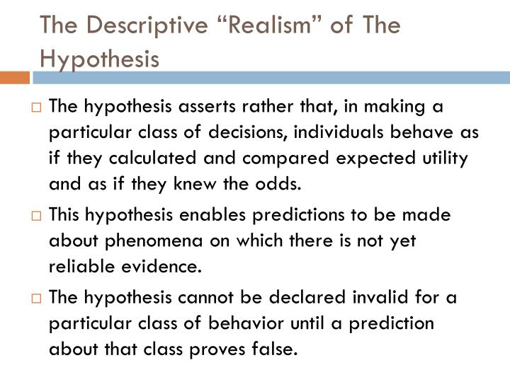 "The Descriptive ""Realism"" of The Hypothesis"
