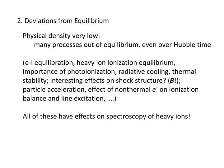 2. Deviations from Equilibrium