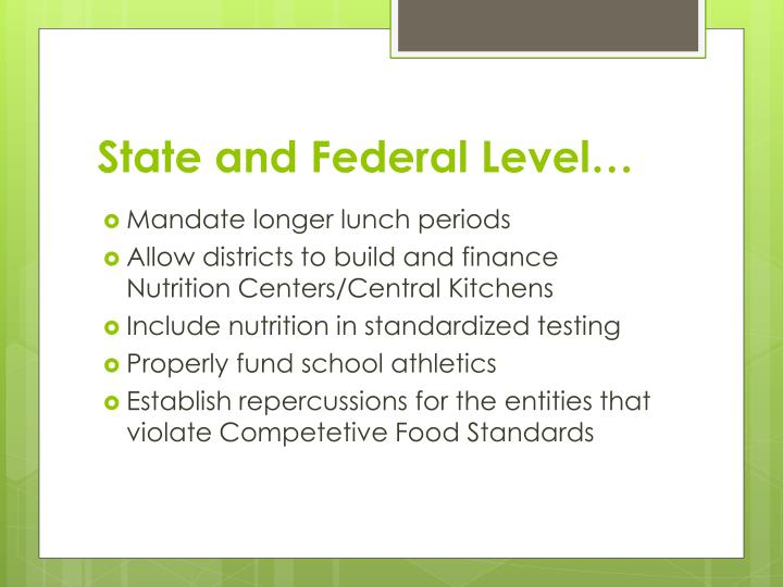 State and Federal Level…
