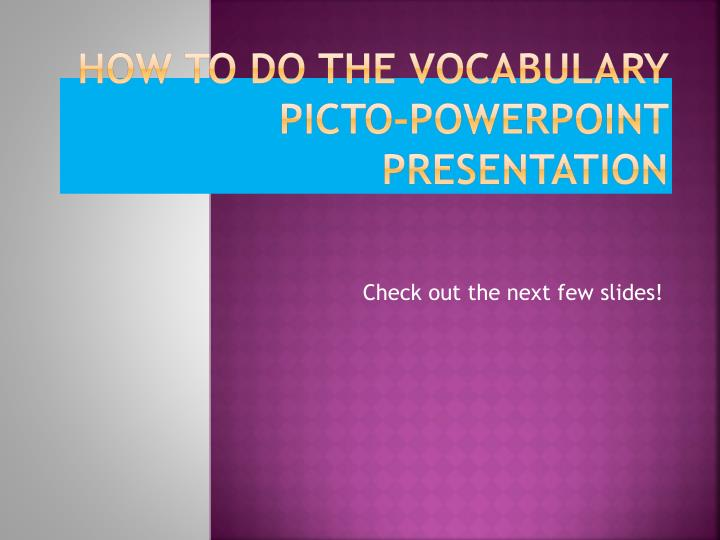 How to do the vocabulary picto powerpoint presentation