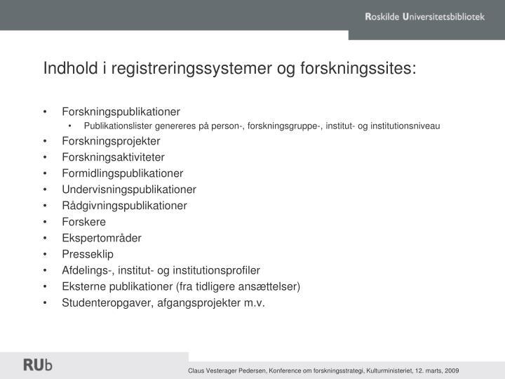 Indhold i registreringssystemer og forskningssites: