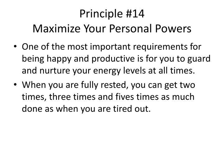 Principle #14