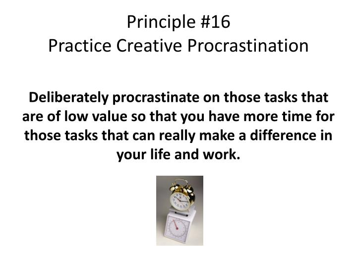 Principle #16