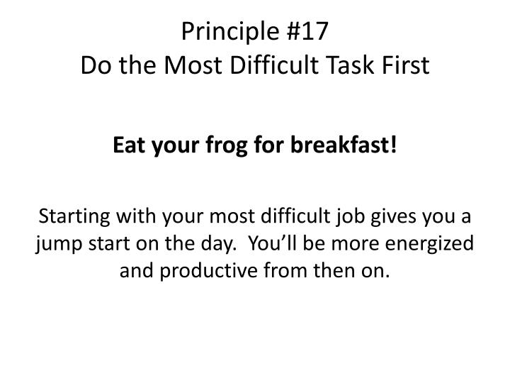 Principle #17