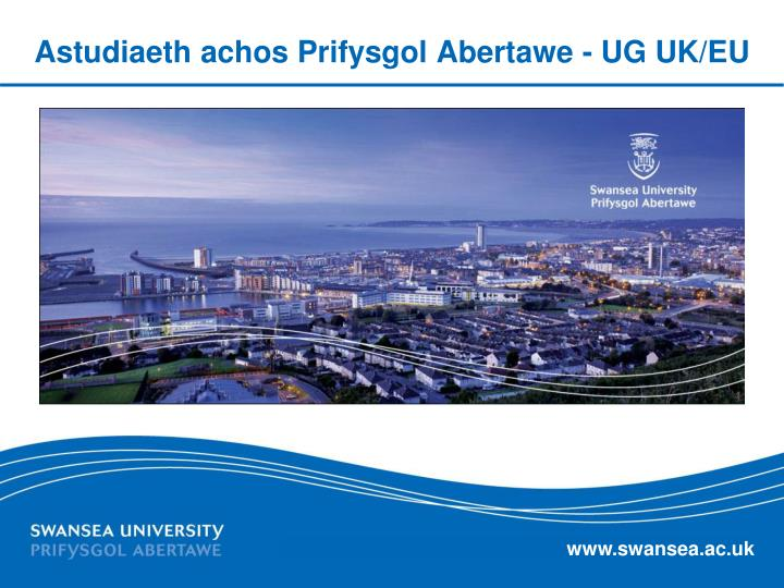 Astudiaeth achos Prifysgol Abertawe - UG UK/EU