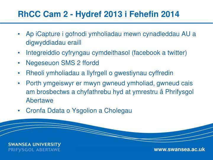 RhCC Cam 2 - Hydref 2013 i Fehefin 2014