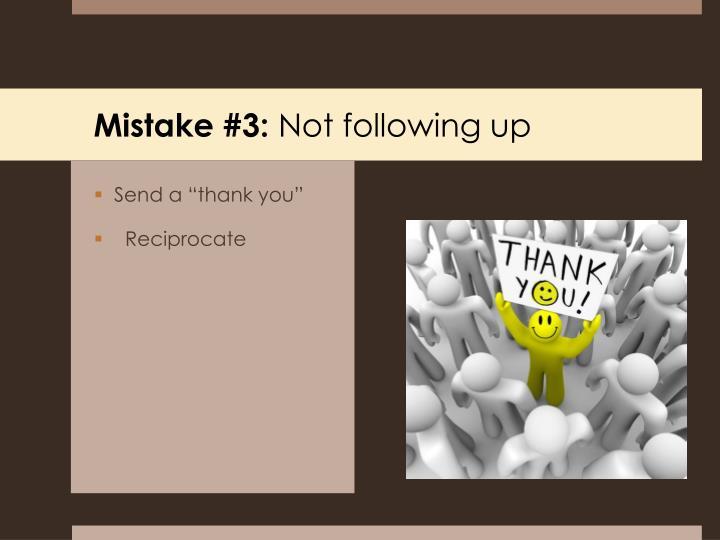 Mistake #3: