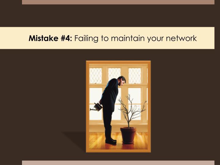 Mistake #4: