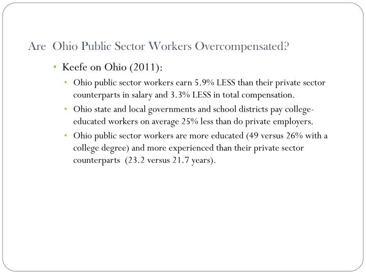 Are  Ohio Public Sector Workers Overcompensated?