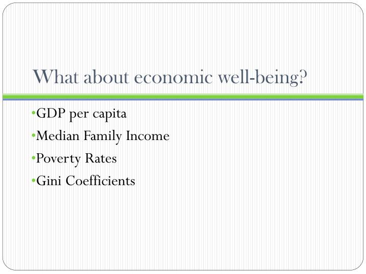 What about economic well-being?