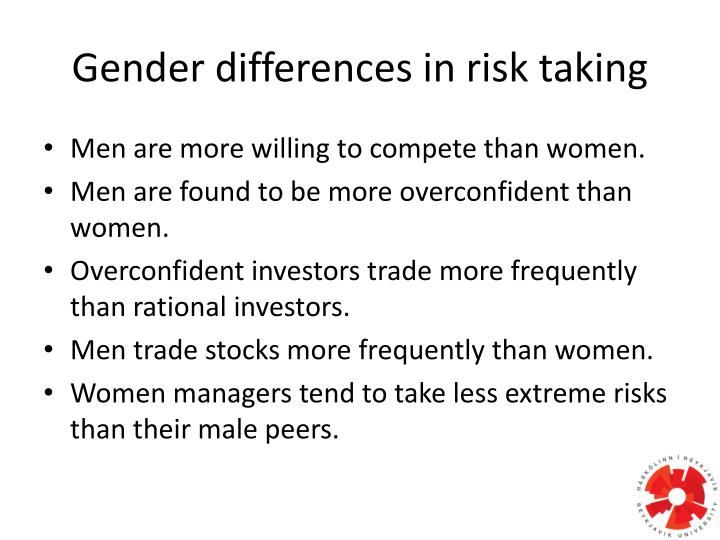 Gender differences in risk taking