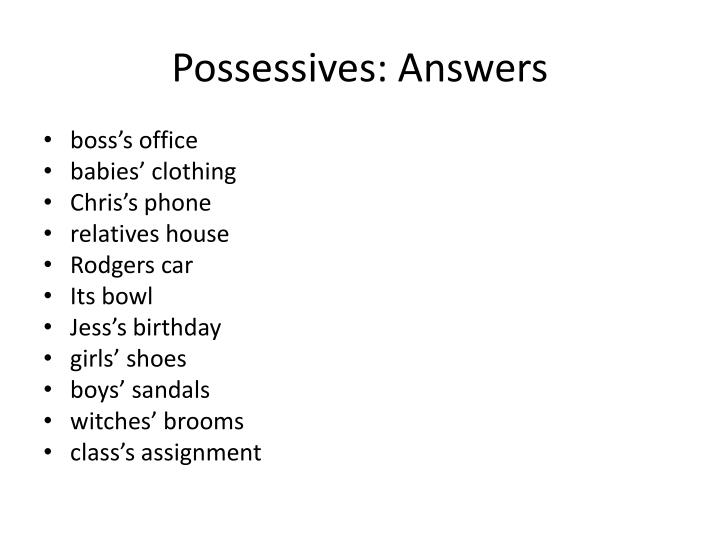 Possessives: Answers