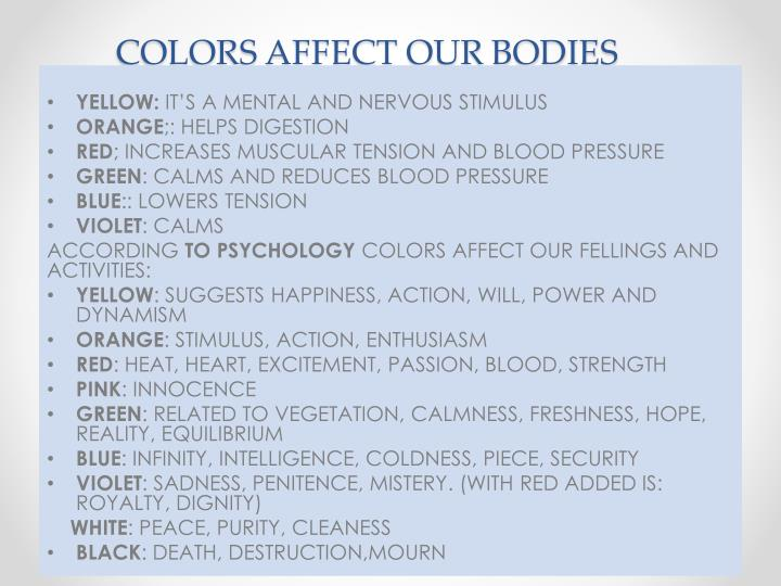 COLORS AFFECT OUR BODIES