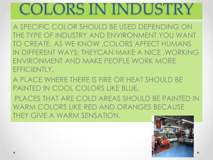 COLORS IN INDUSTRY