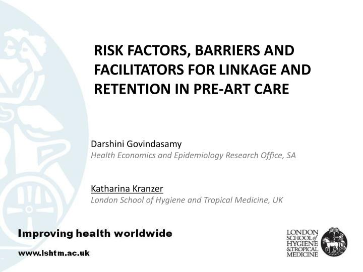 Risk factors barriers and facilitators for linkage and retention in pre art care