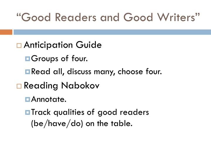 """Good Readers and Good Writers"""