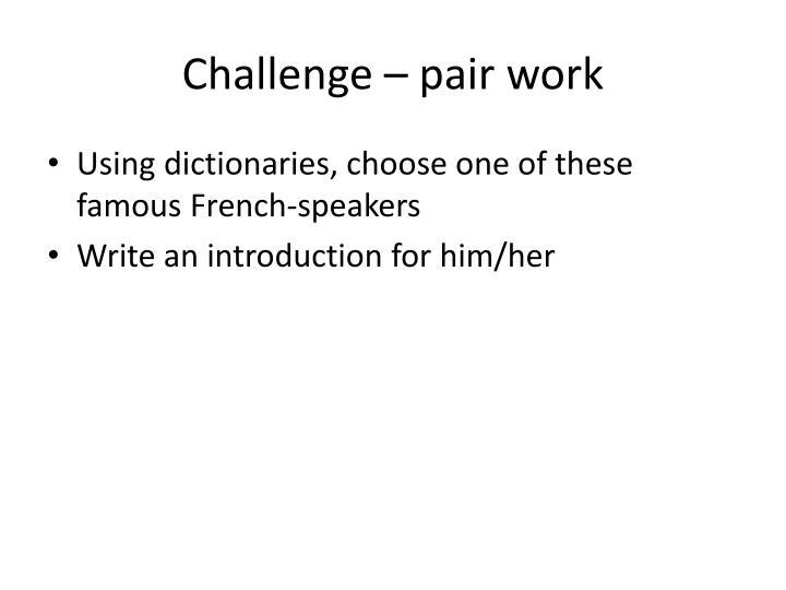 Challenge – pair work