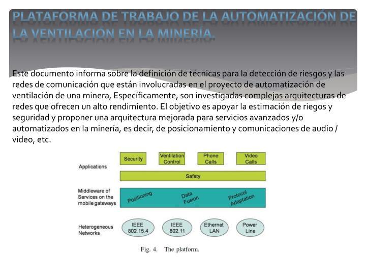 PLATAFORMA DE TRABAJO DE LA AUTOMATIZACIÓN DE LA VENTILACIÓN EN LA MINERÍA.