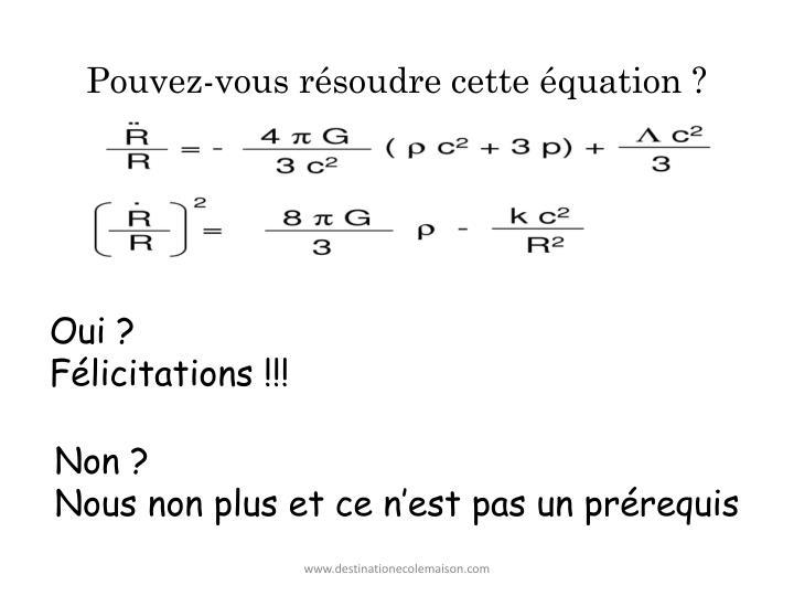 Pouvez-vous résoudre cette équation ?