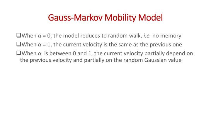 Gauss-Markov Mobility Model