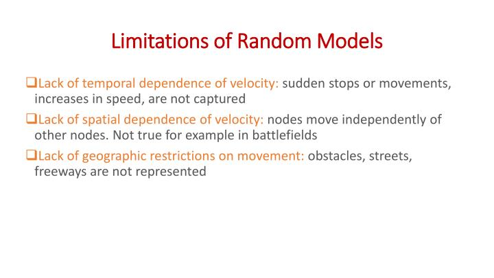 Limitations of Random Models