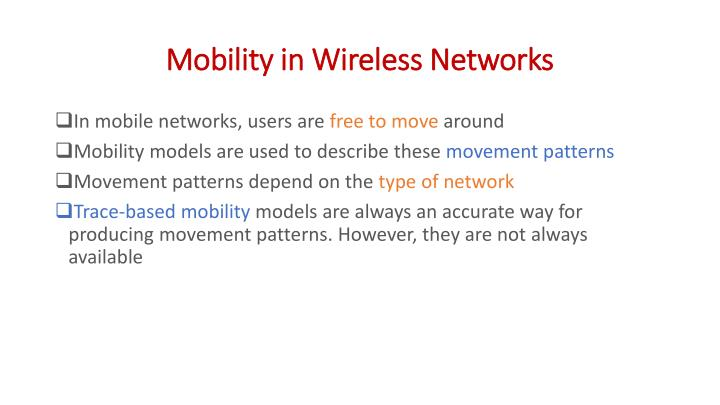 Mobility in wireless networks