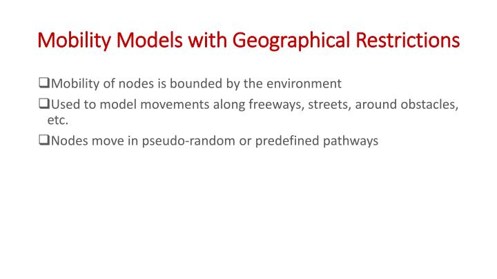 Mobility Models with Geographical Restrictions