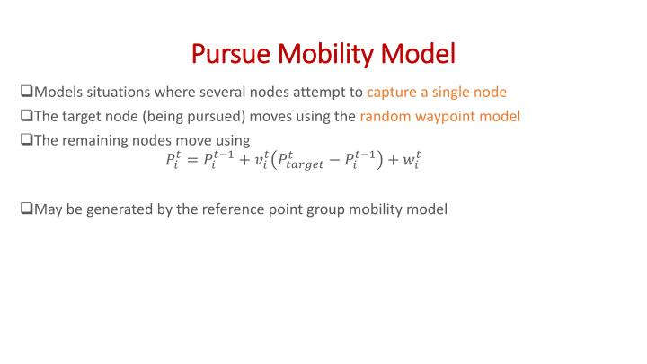 Pursue Mobility Model