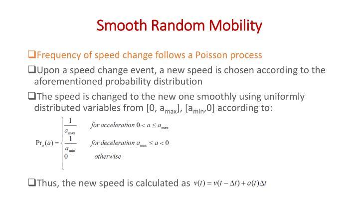 Smooth Random Mobility