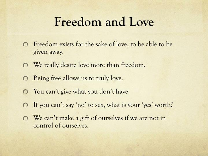 Freedom and