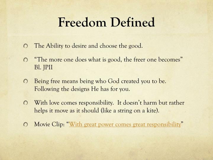 Freedom Defined