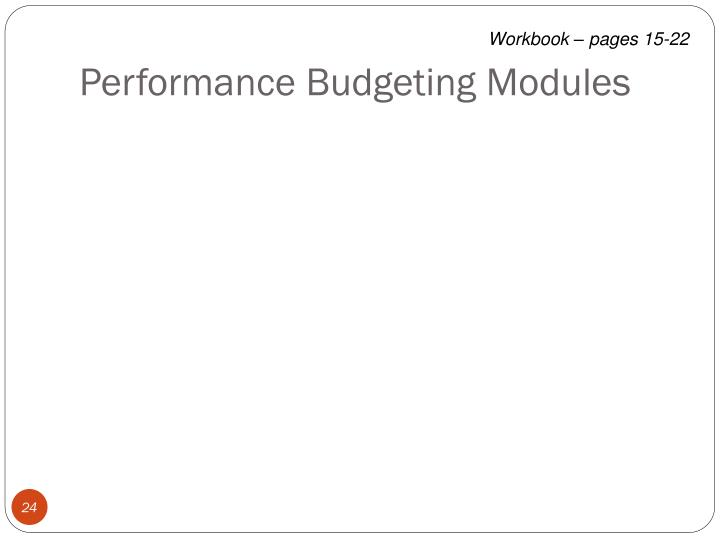 Performance Budgeting Modules