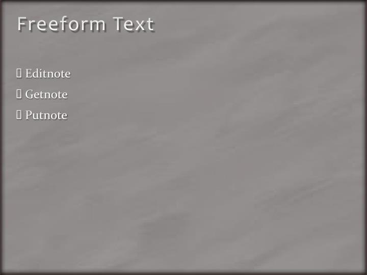 Freeform Text